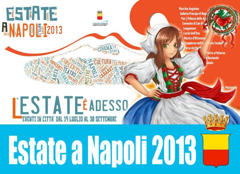 Estate a Napoli 2013: durerà 73 giorni, con 145 spettacoli [VIDEO]